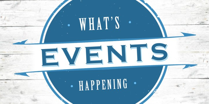 2019 Events Not To Be Missed!