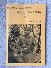 Everything I Know About a Buck and a Bow