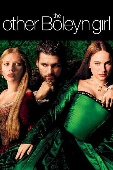 The Other Boleyn Girlin pääosissa Scarlett Johansson (Mary Boleyn), Eric Bana (Henrik VIII) ja Natalie Portman (Anne Boleyn). Molemmat siskot olivat Henrikin rakastajattaria.