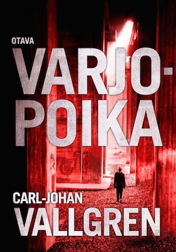 """""""Ruotsalaisia dekkarikirjailijoita riittää ja riittää.... Nyt kiinnostaa Carl-Johan Vallgrenin Varjopoika (Otava, 2015, Skuggpojken 2014). """"Uusi pohjoismainen dekkarisensaatio on syntynyt"""" sanotaan Otavan sivuilla. Tykkään lukea dekkareita!"""" Titti"""