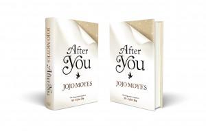 Kerro minulle jotain hyvää / Me Before You -teoksen jatko-osa After You ilmestyy Englannissa 24.9.2015