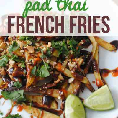 Pad Thai French Fries