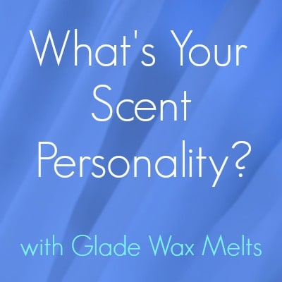 Find your scent personality with Glade Wax Melts. #cbias #shop #MeltsBestFeelings