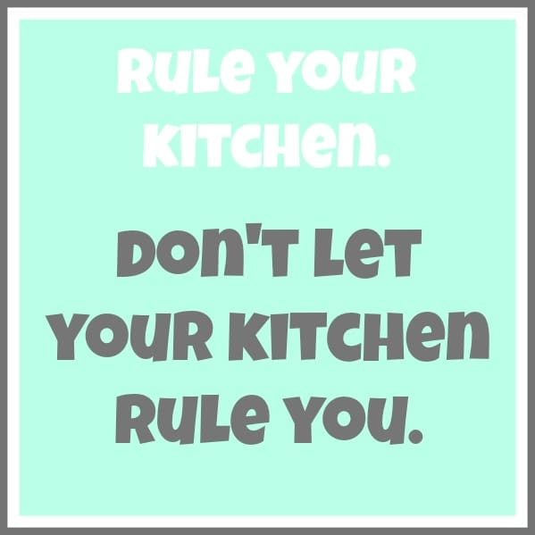 Don't get intimidated by the idea things have to be perfect. Your kitchen is YOUR kitchen.
