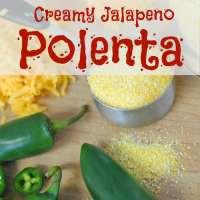 Creamy Polenta with Jalapenos
