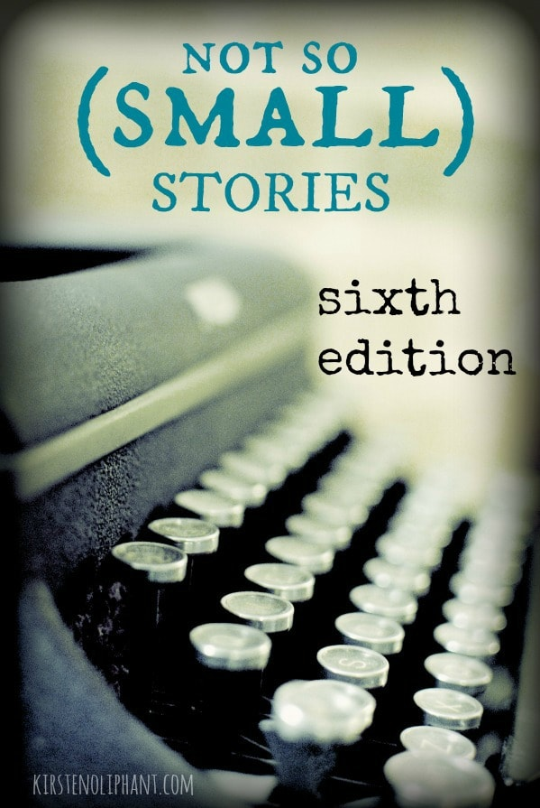 Not So (Small) Stories: Sixth Edition