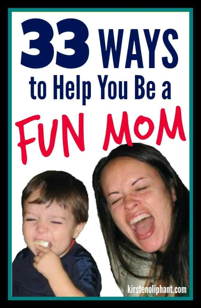 It's not always easy to remember to have FUN with your kids. Some great ideas to help you remember this mindset!