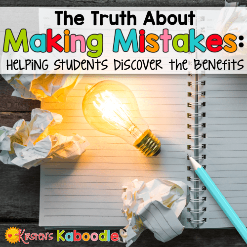 As a teacher, do you have students who strive for perfection and show signs of anxiety or stress when they make mistakes? Help kids understand that there are legitimate benefits to making mistakes. Exactly what are the benefits of making mistakes?