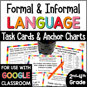 Formal and Informal Language Anchor Charts and Task Cards COVER