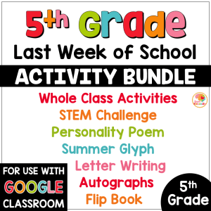 Last Week of School Activities for 5th Grade COVER