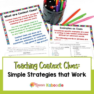 Teaching Context Clues: Simple Strategies That Work