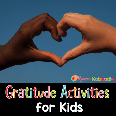 Simple Gratitude Activities for Kids to Use Any Time of Year