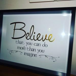 Believe quote