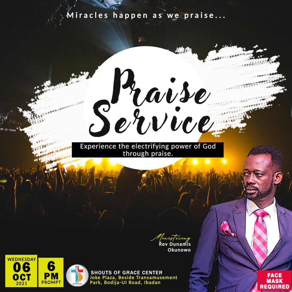 Reasons To Praise God Part 2 By Pastor Dunamis (6th October 2021)