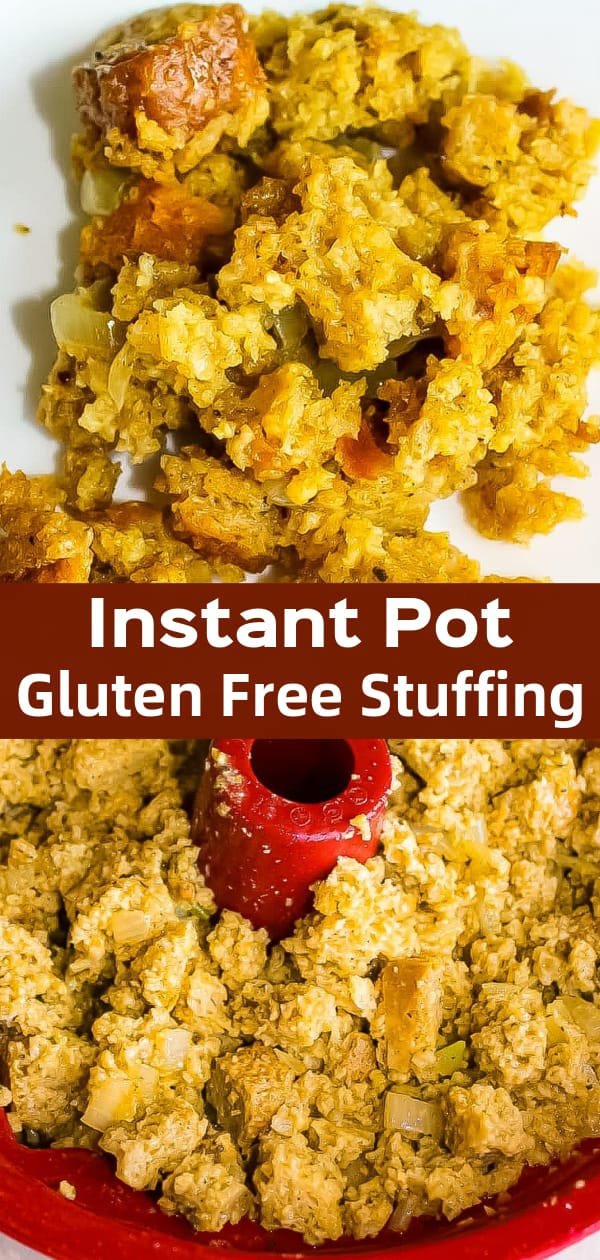 Instant Pot gluten free stuffing is the perfect side dish for your holiday turkey or whenever you serve up chicken.