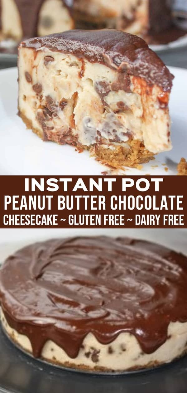 Instant Pot Peanut Butter Chocolate Cheesecake is a delicious pressure cooker dessert recipe. This dairy free cheesecake has a gluten free crust.