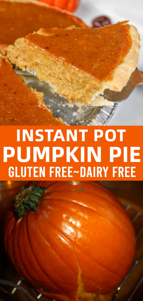 Gluten free and dairy free pumpkin pie recipe using a pumpkin cooked in the Instant Pot.