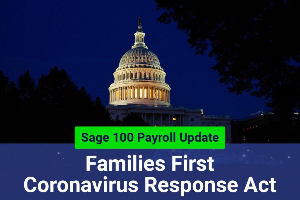 Sage 100 Payroll Update for Families First Coronavirus Response Act