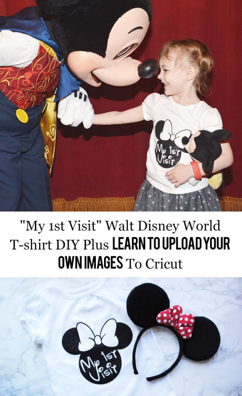 My 1st Visit Walt Disney World T-shirt DIY With Free Graphic Plus Learn How To Upload Your Own Images To Cricut #Disney #DIY #WaltDisneyWorld #Disneyland #WDW #DL