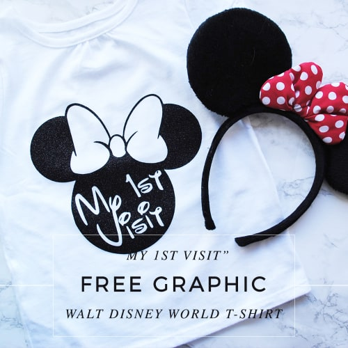 My 1st Visit Walt Disney World T-shirt DIY With Free Graphic Plus Learn How To Upload Your Own Images To Cricut 1