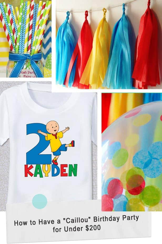 """How to Have a """"Caillou"""" Birthday Party for Under $200"""