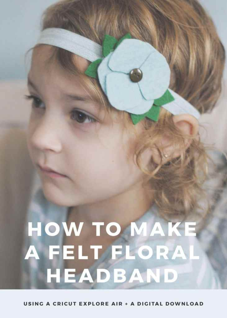 Cute Felt Floral Headband that I Made with my @OfficialCricut #ad #DIY #handmade #Cricut #CricutMade