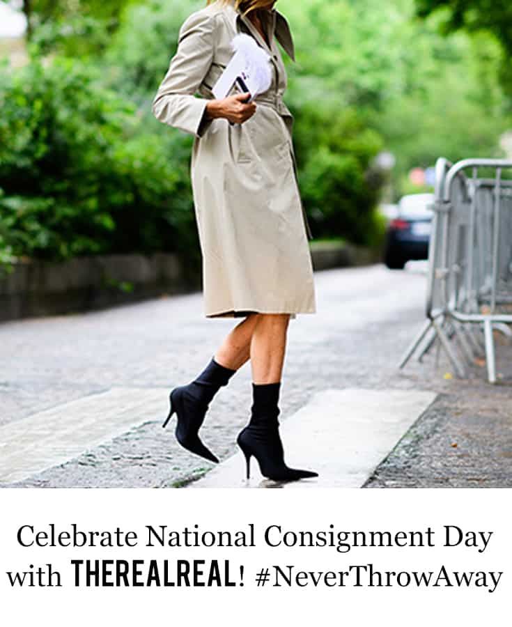 Celebrate National Consignment Day with TheRealReal #NeverThrowAway