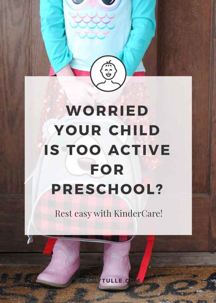 Worried Your Child is Too Active for Preschool? Rest Easy, Mama. #KinderCare is devoted to empowering families and their kids! #AD