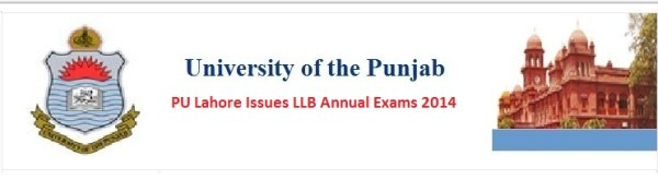 PU Lahore Issues LLB Annual Exams 2017 Punjab University PU Lahore Issues LLB Annual Exams 2017 Schedule First, Second and Third Year