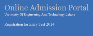University of Engineering & Technology UET Admission ECAT Entrance Test Online Admit Card Downloads Lahore