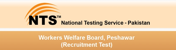 Workers Welfare Board, Peshawar Jobs 2015 NTS Application Form Higher Secondary Schools