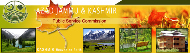 Latest AJKPSC Jobs in Pakistan Azad Jammu Kashmir Public Service Commission
