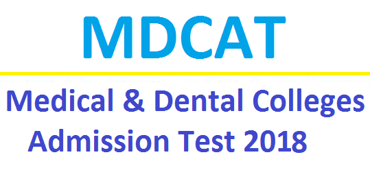 MDCAT Entry Test 2018 Date and Schedule Application Form Download