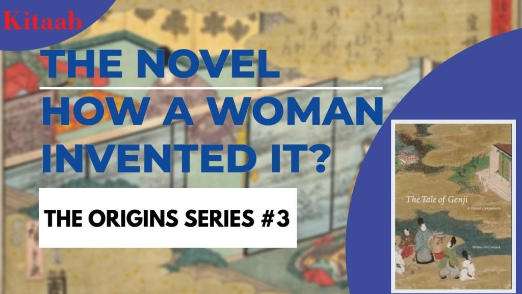 Origin of the the novel