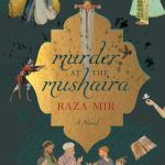Book Review: Murder at Mushaira by Raza Mir