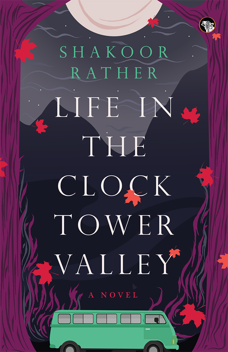 Book Review:  Life in the Clock Tower Valley by Shakoor Rather