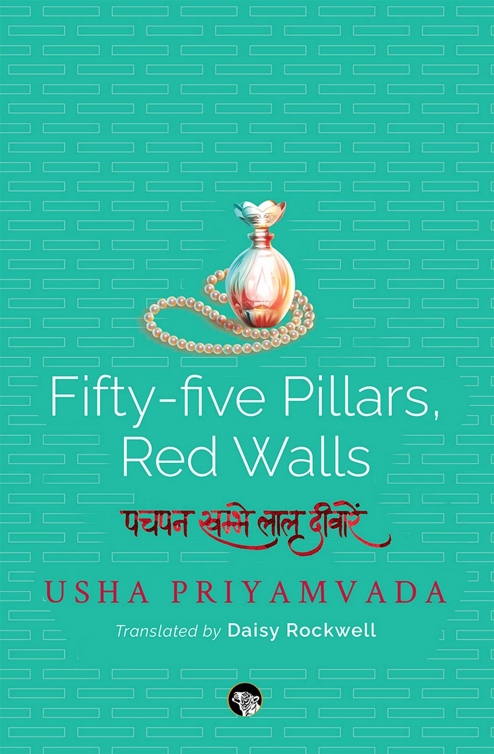 Book Review: Fifty Five Pillars, Red Walls by Usha Priyamvada