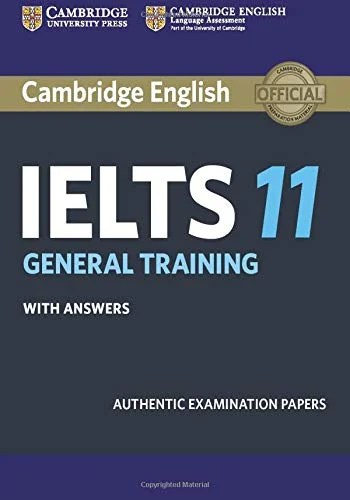 Cambridge IELTS 11 General Training with Answers