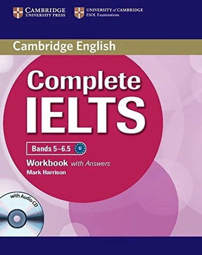 Cambridge Complete IELTS Bands 5-6.5 (Workbook with Answers)