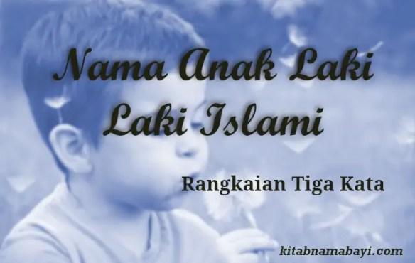 Nama Anak Laki Laki Islami 3 Kata