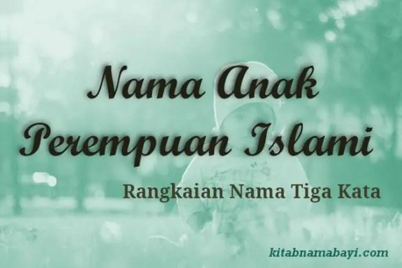 Nama Anak Perempuan Islami 3 Kata