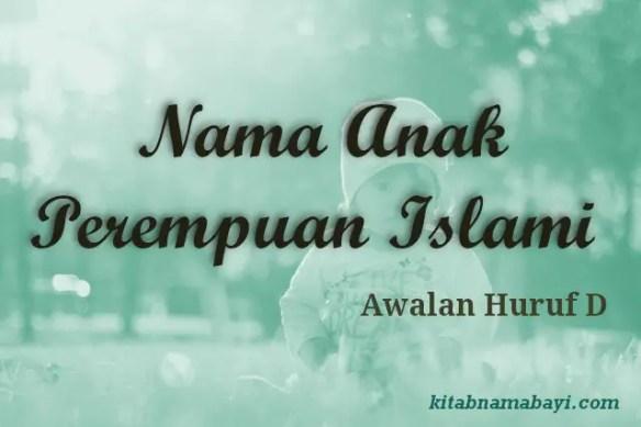 Nama Anak Perempuan Islami Awalan D