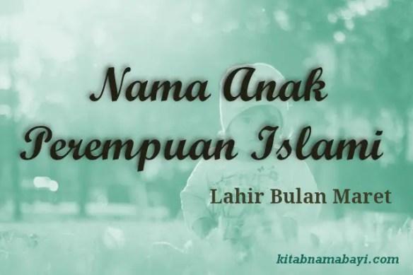 Nama Anak Perempuan Islami Bulan Maret