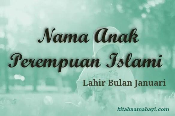 nama anak perempuan islami bulan januari