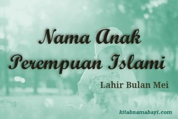 Nama Anak Perempuan Islami Bulan Mei