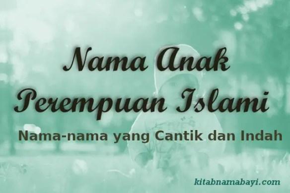 Nama Anak Perempuan Islami Cantik