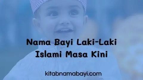 Nama Bayi Laki-Laki Islami Masa Kini