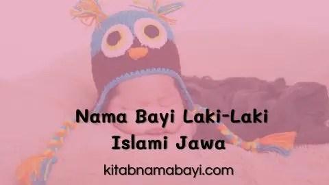 Nama Bayi Laki-Laki Islam Jawa