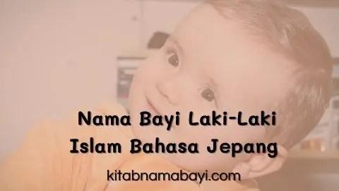 Nama Bayi Laki-Laki Islam Bahasa Jepang