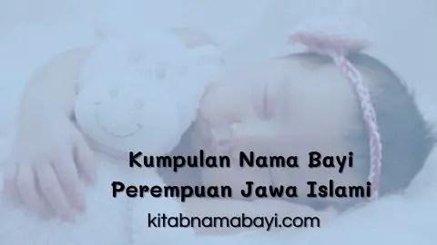 kumpulan nama bayi perempuan jawa islami